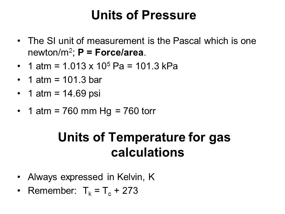 Units of Temperature for gas calculations