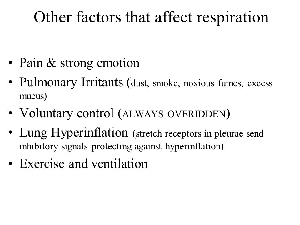 Other factors that affect respiration