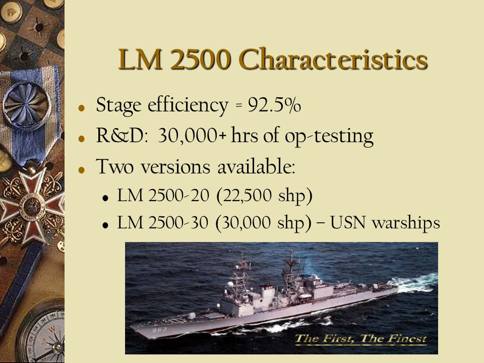 LM 2500 Characteristics Stage efficiency = 92.5%