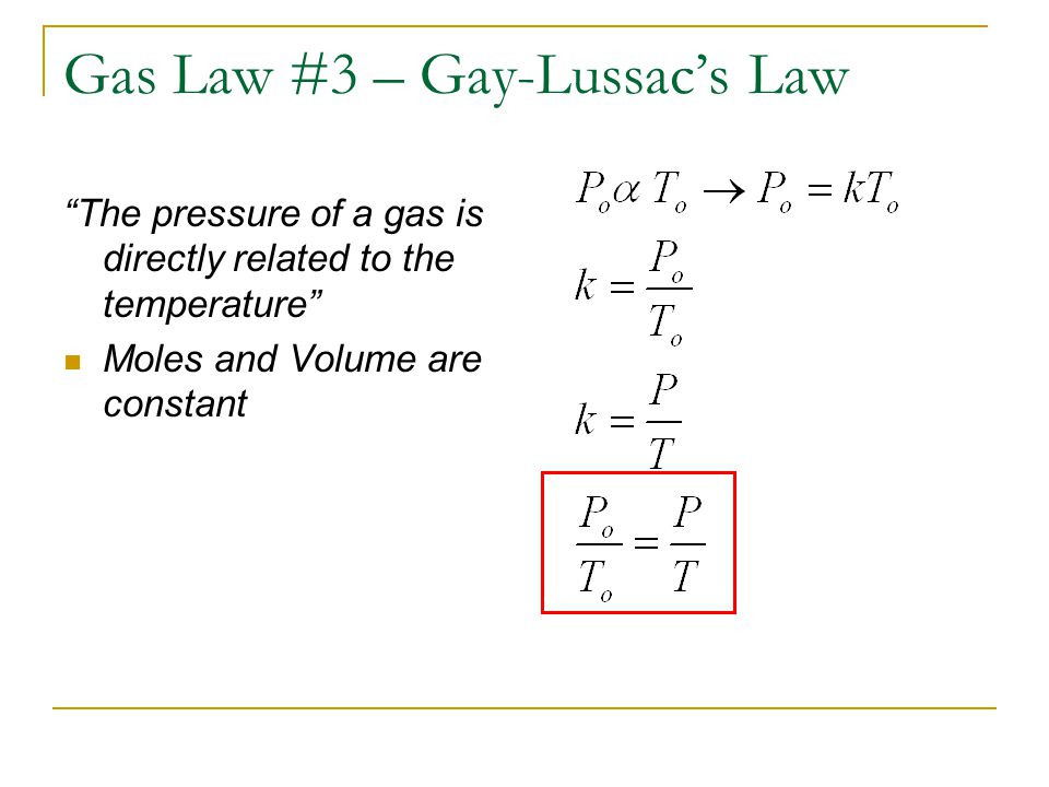 Gas Law #3 – Gay-Lussac's Law