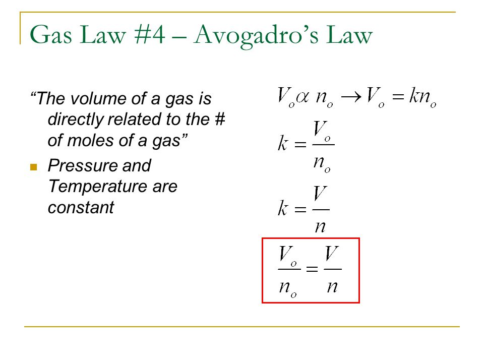 Gas Law #4 – Avogadro's Law