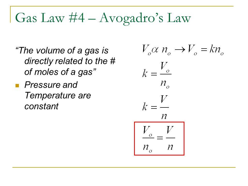 Gas Law #4 – Avogadro's Law