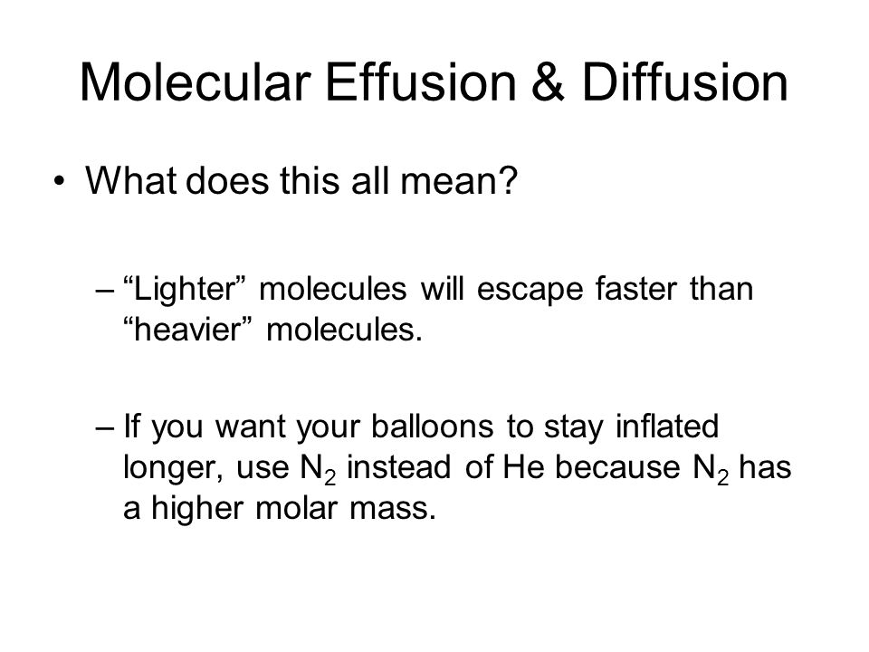 Molecular Effusion & Diffusion