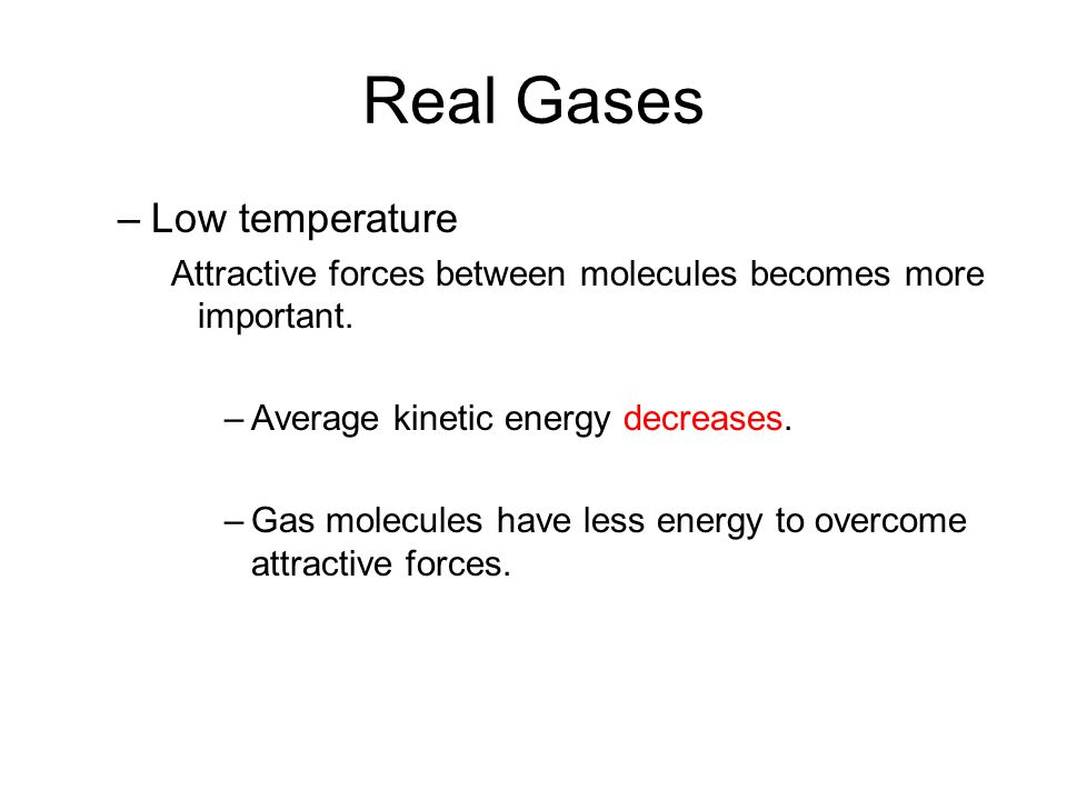 Real Gases Low temperature