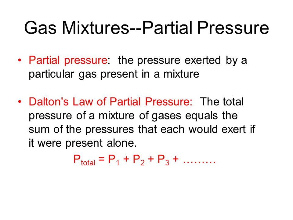 Gas Mixtures--Partial Pressure