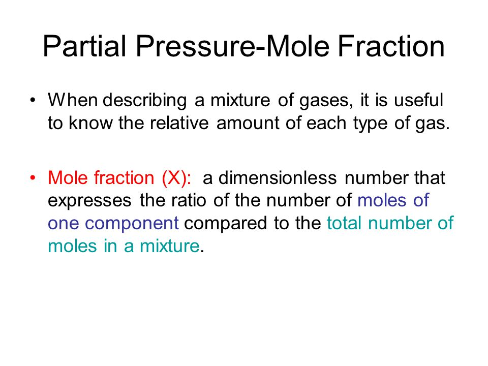 Partial Pressure-Mole Fraction