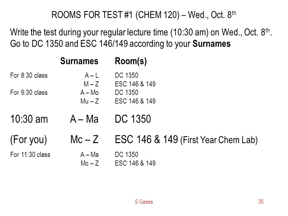 ROOMS FOR TEST #1 (CHEM 120) – Wed., Oct. 8th
