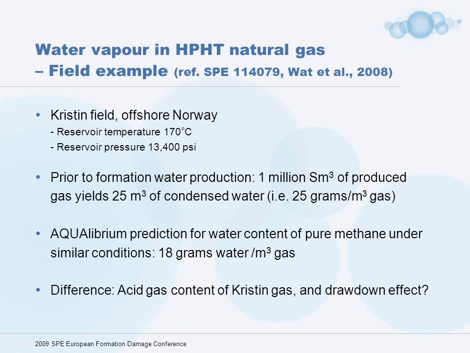 Water vapour in HPHT natural gas – Field example (ref
