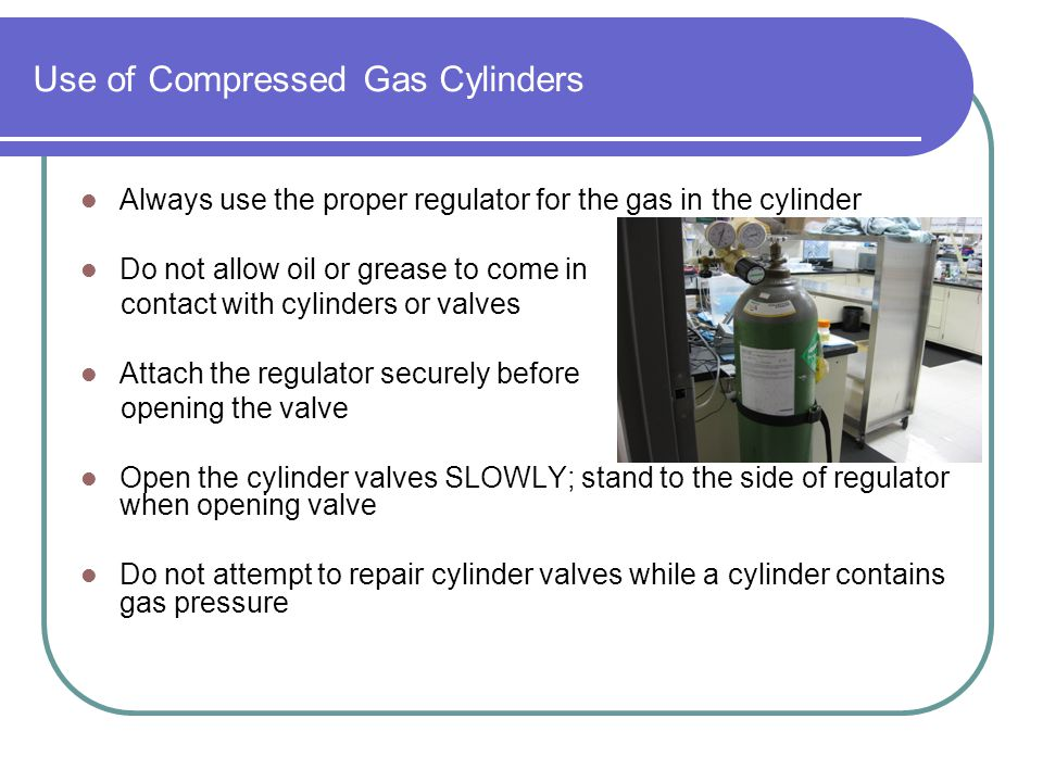 Use of Compressed Gas Cylinders