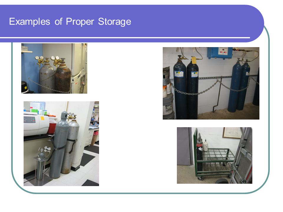 Examples of Proper Storage