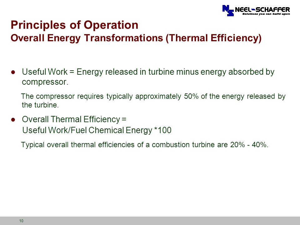 Principles of Operation Overall Energy Transformations (Thermal Efficiency)