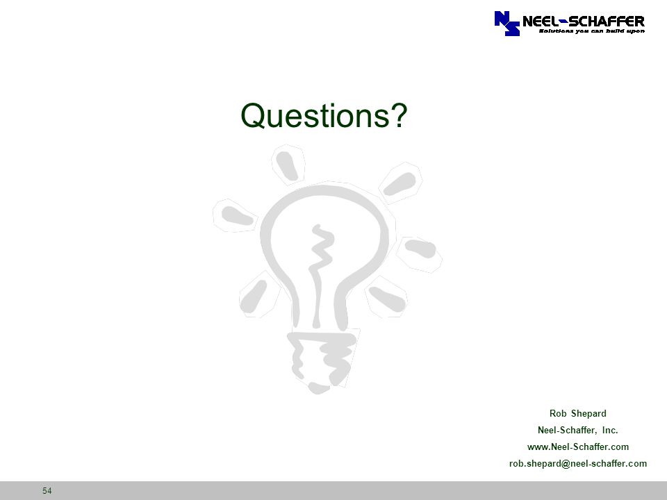 Questions Rob Shepard Neel-Schaffer, Inc. www.Neel-Schaffer.com