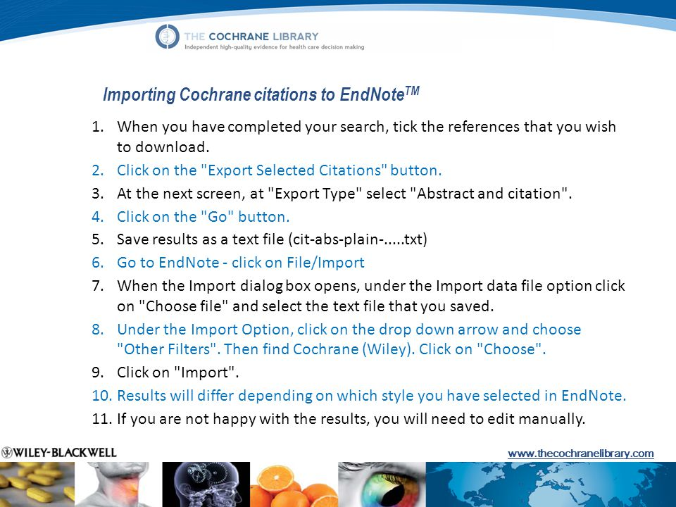 Importing Cochrane citations to EndNoteTM