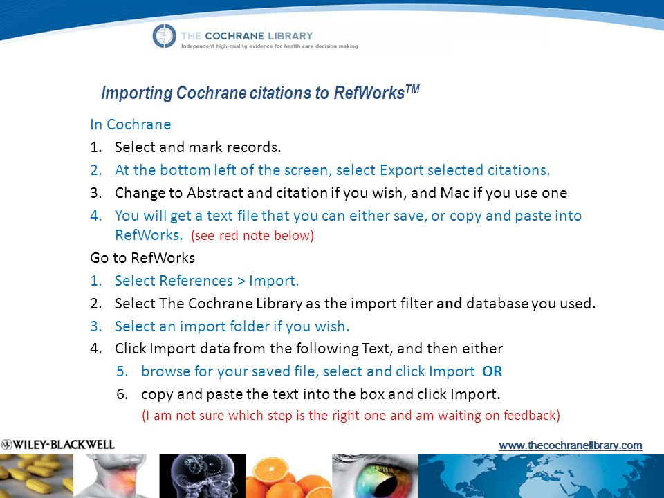 Importing Cochrane citations to RefWorksTM