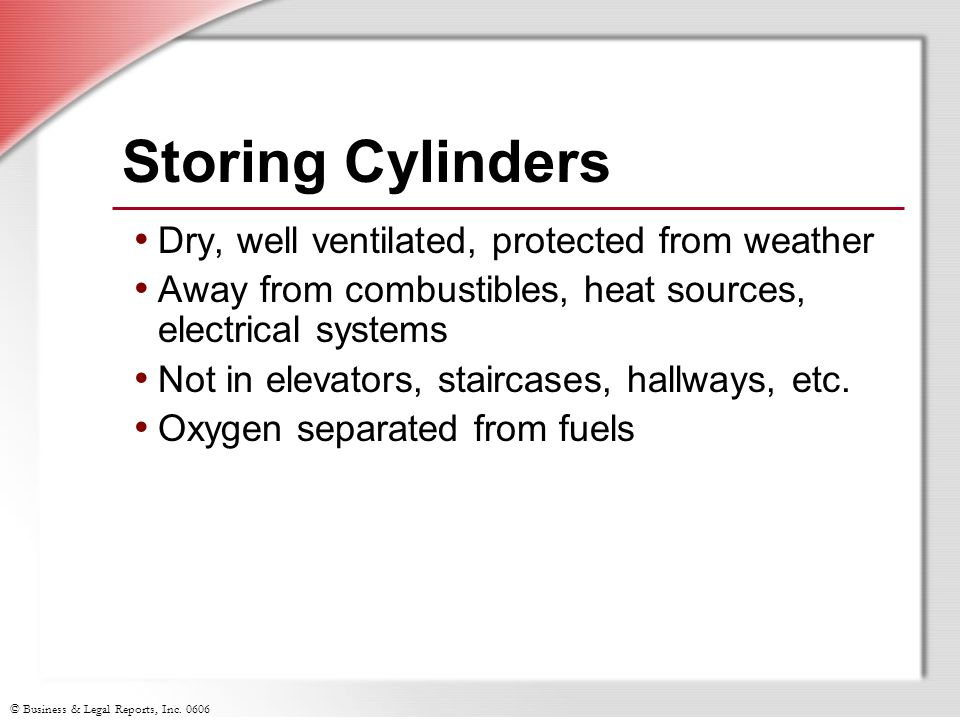 Storing Cylinders Dry, well ventilated, protected from weather