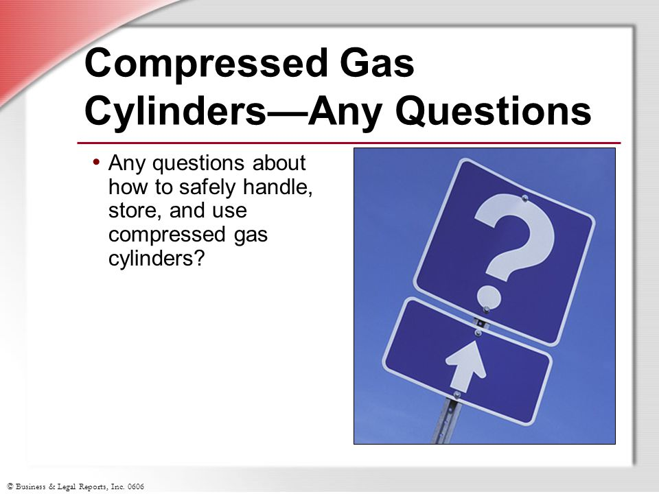 Compressed Gas Cylinders—Any Questions