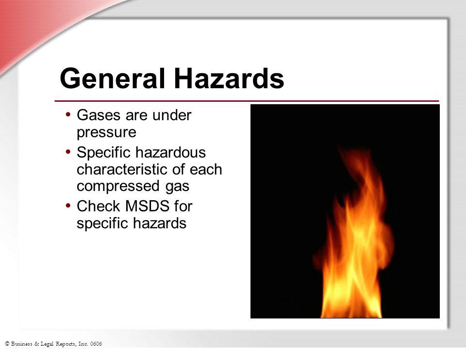 General Hazards Gases are under pressure
