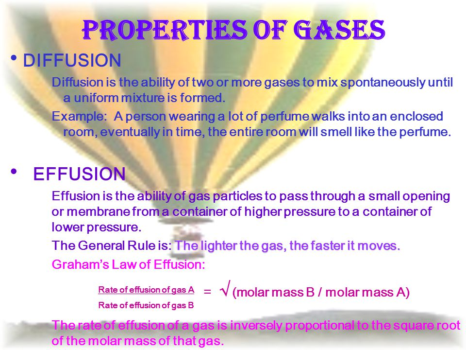 Properties of Gases DIFFUSION EFFUSION