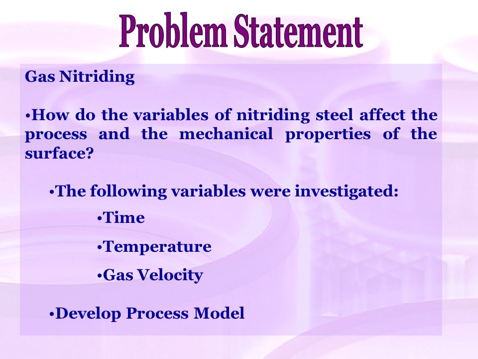 Problem Statement Gas Nitriding