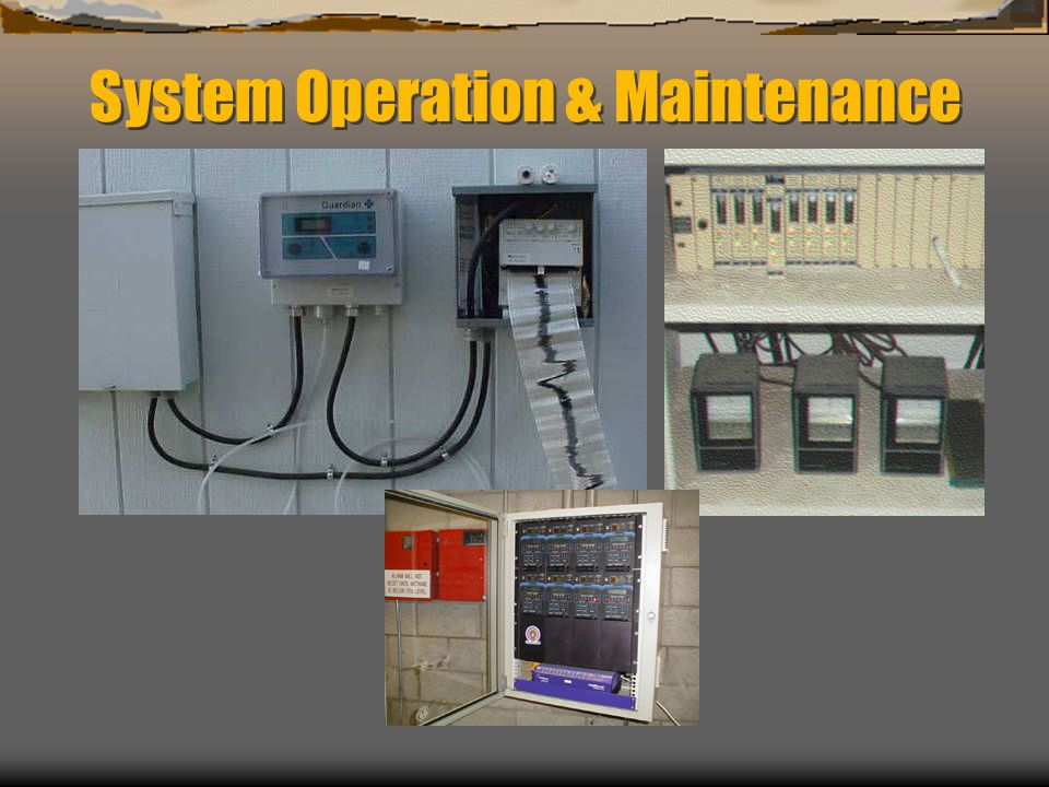 System Operation & Maintenance