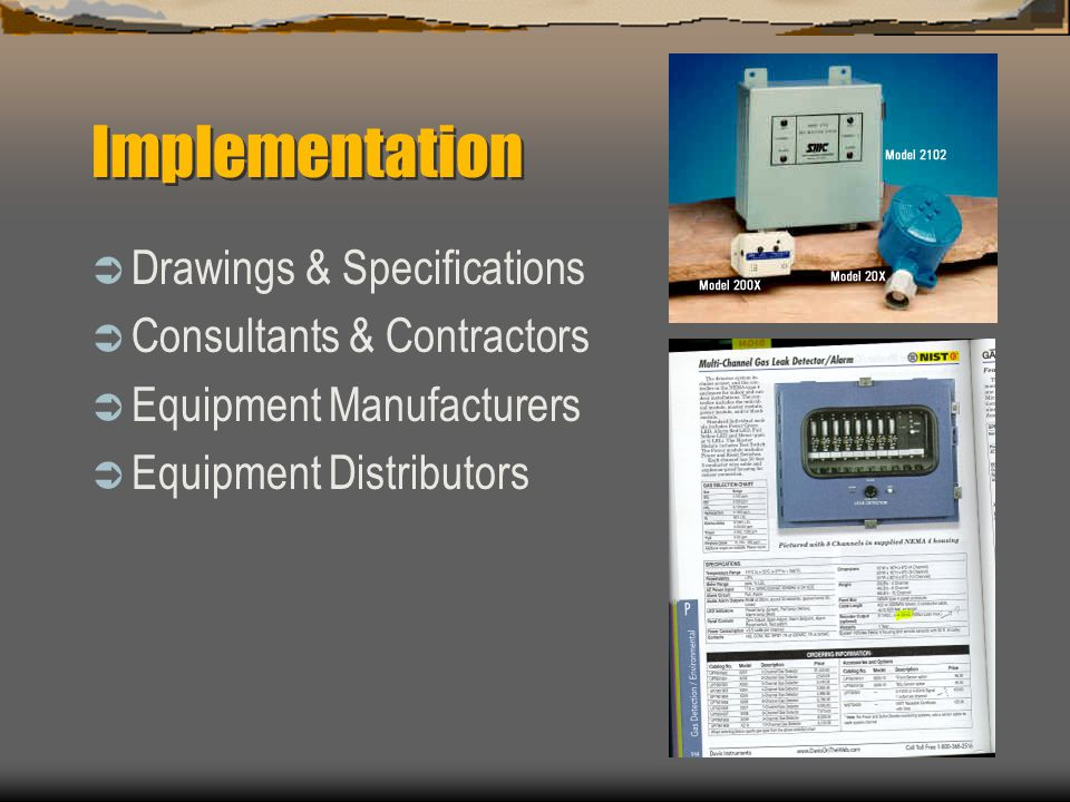 Implementation Drawings & Specifications Consultants & Contractors