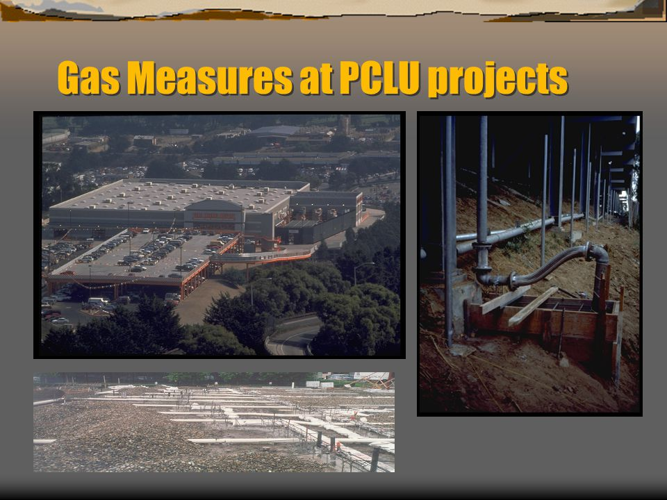 Gas Measures at PCLU projects