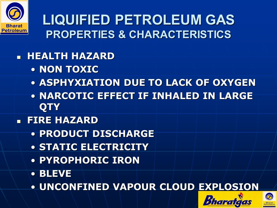 LIQUIFIED PETROLEUM GAS PROPERTIES & CHARACTERISTICS