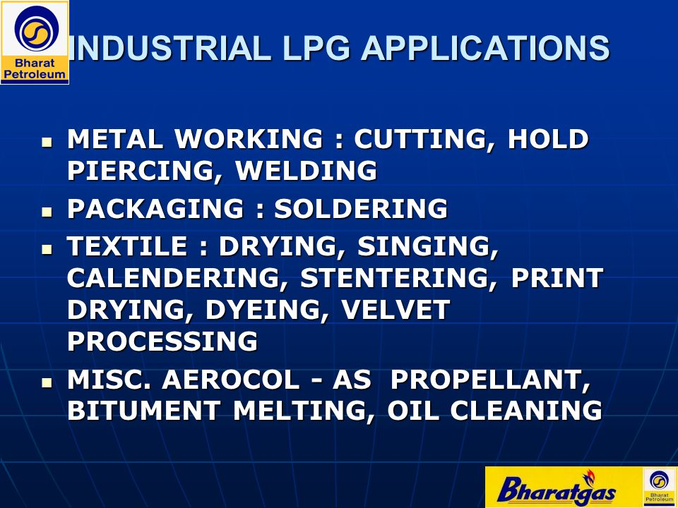 INDUSTRIAL LPG APPLICATIONS