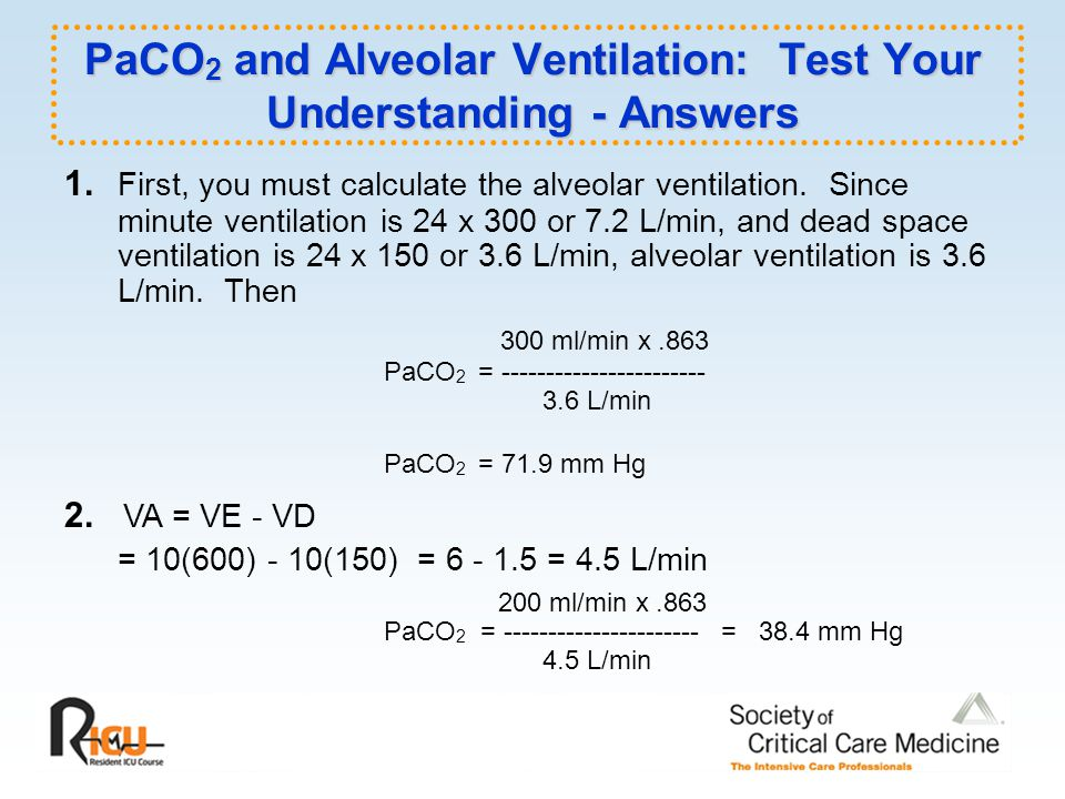 PaCO2 and Alveolar Ventilation: Test Your Understanding - Answers