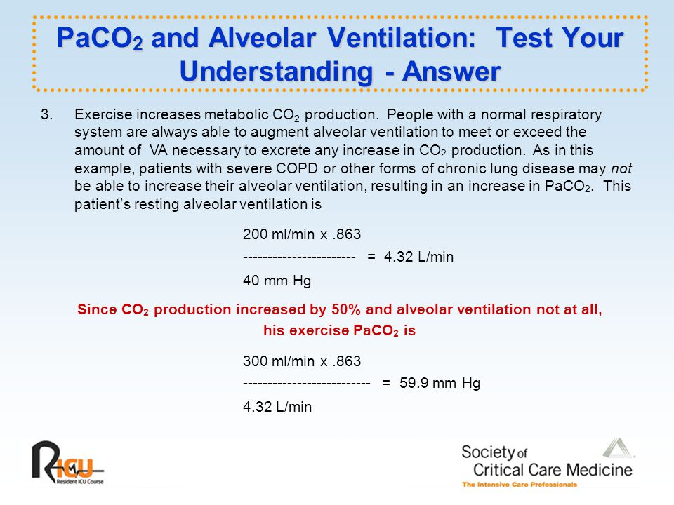PaCO2 and Alveolar Ventilation: Test Your Understanding - Answer