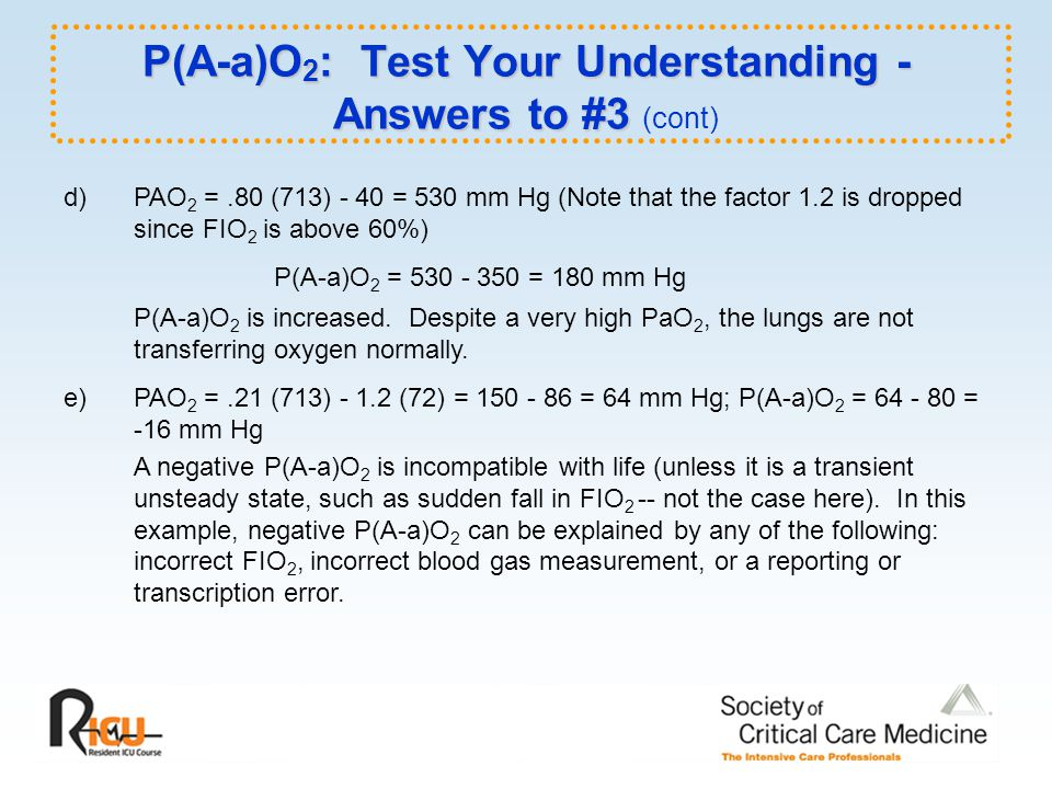 P(A-a)O2: Test Your Understanding - Answers to #3 (cont)
