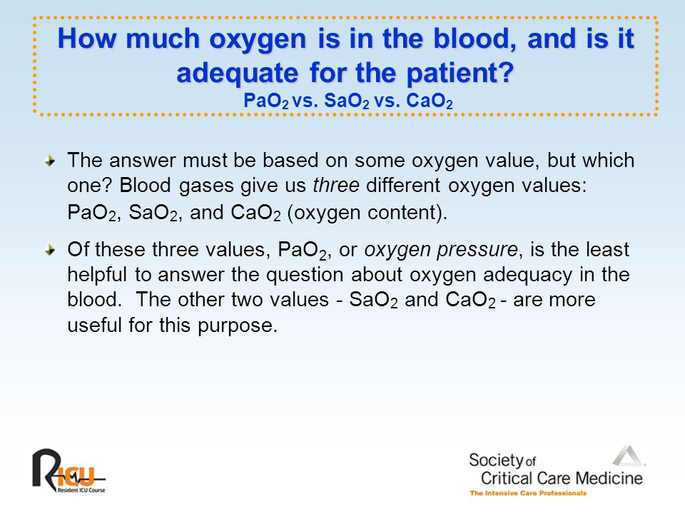 How much oxygen is in the blood, and is it adequate for the patient