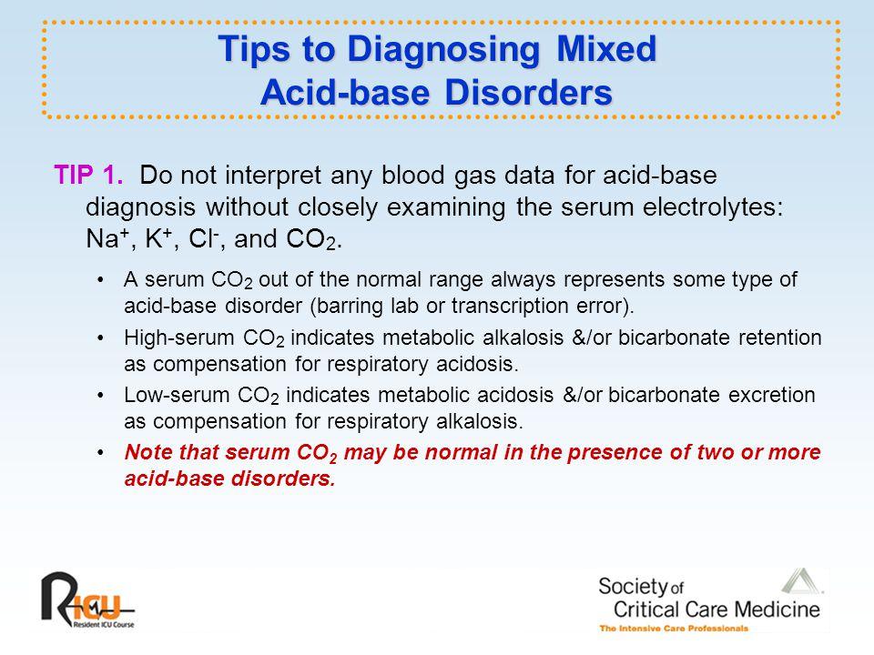 Tips to Diagnosing Mixed Acid-base Disorders