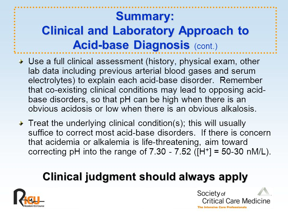 Clinical judgment should always apply