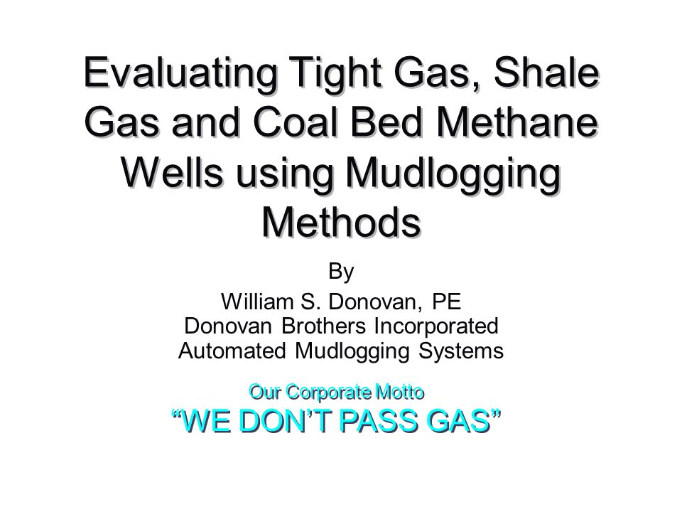 Our Corporate Motto WE DON'T PASS GAS