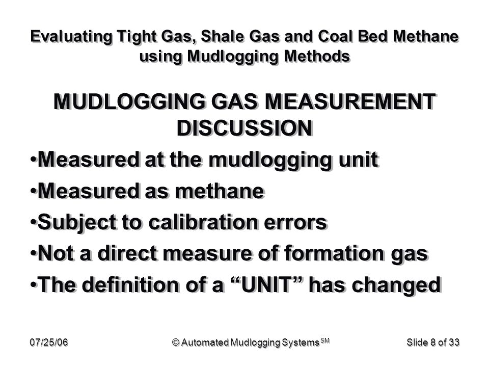 MUDLOGGING GAS MEASUREMENT DISCUSSION
