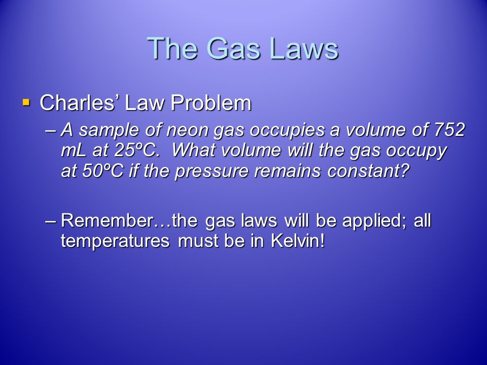 The Gas Laws Charles' Law Problem