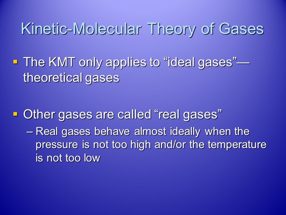 Kinetic-Molecular Theory of Gases