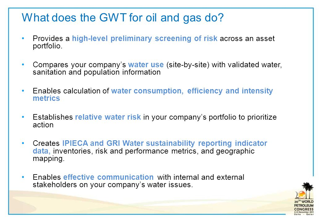 What does the GWT for oil and gas do