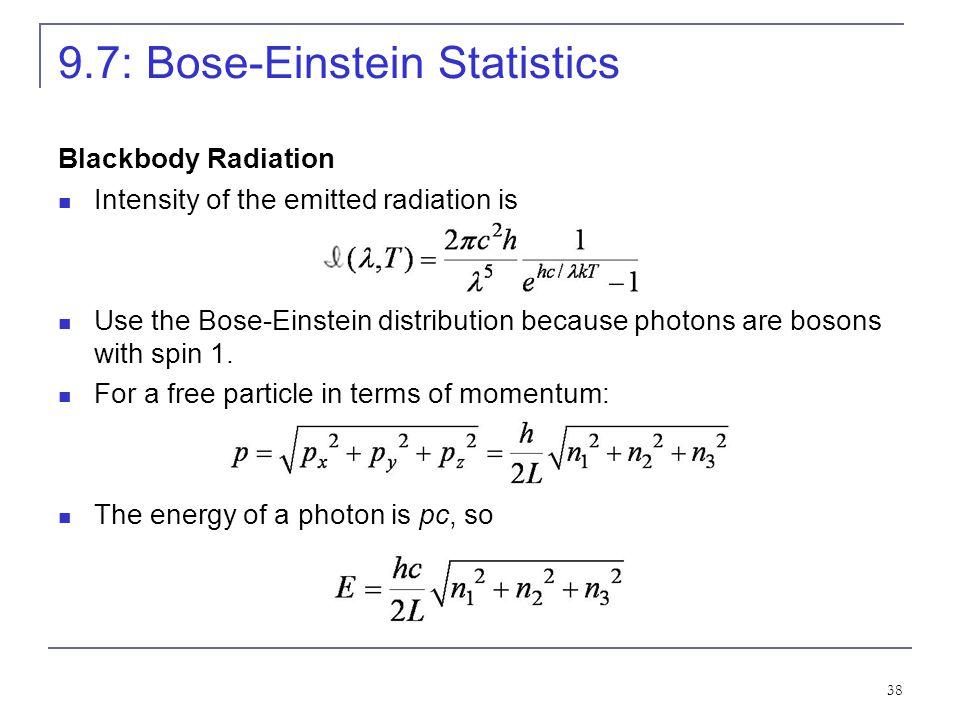 9.7: Bose-Einstein Statistics