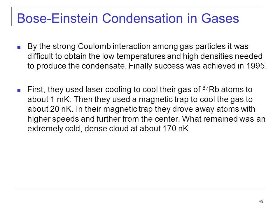 Bose-Einstein Condensation in Gases