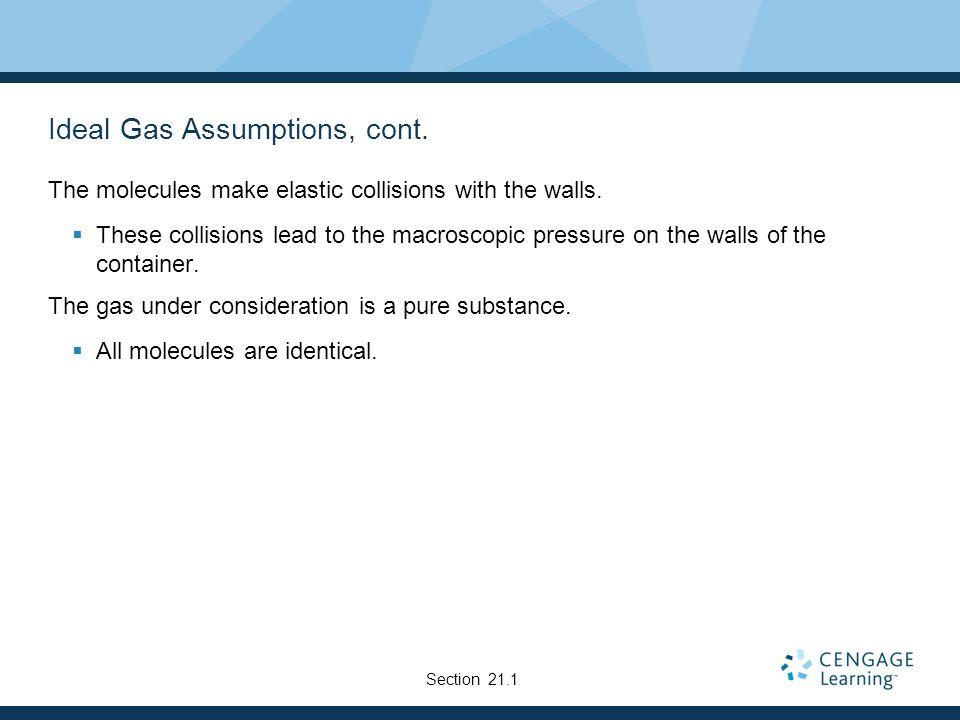 Ideal Gas Assumptions, cont.