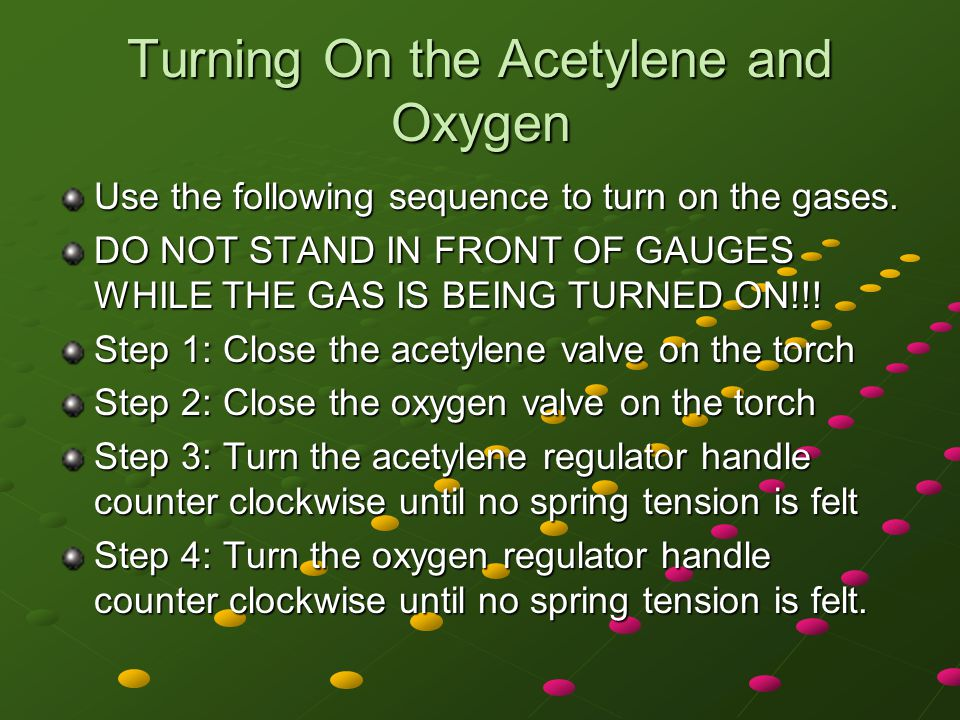 Turning On the Acetylene and Oxygen