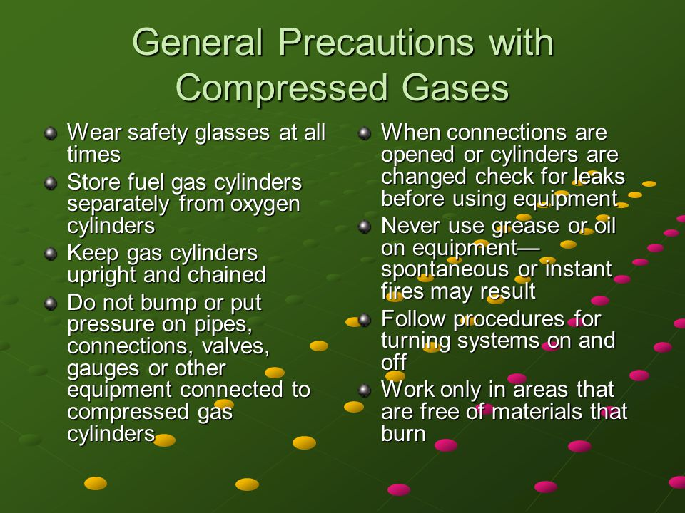 General Precautions with Compressed Gases