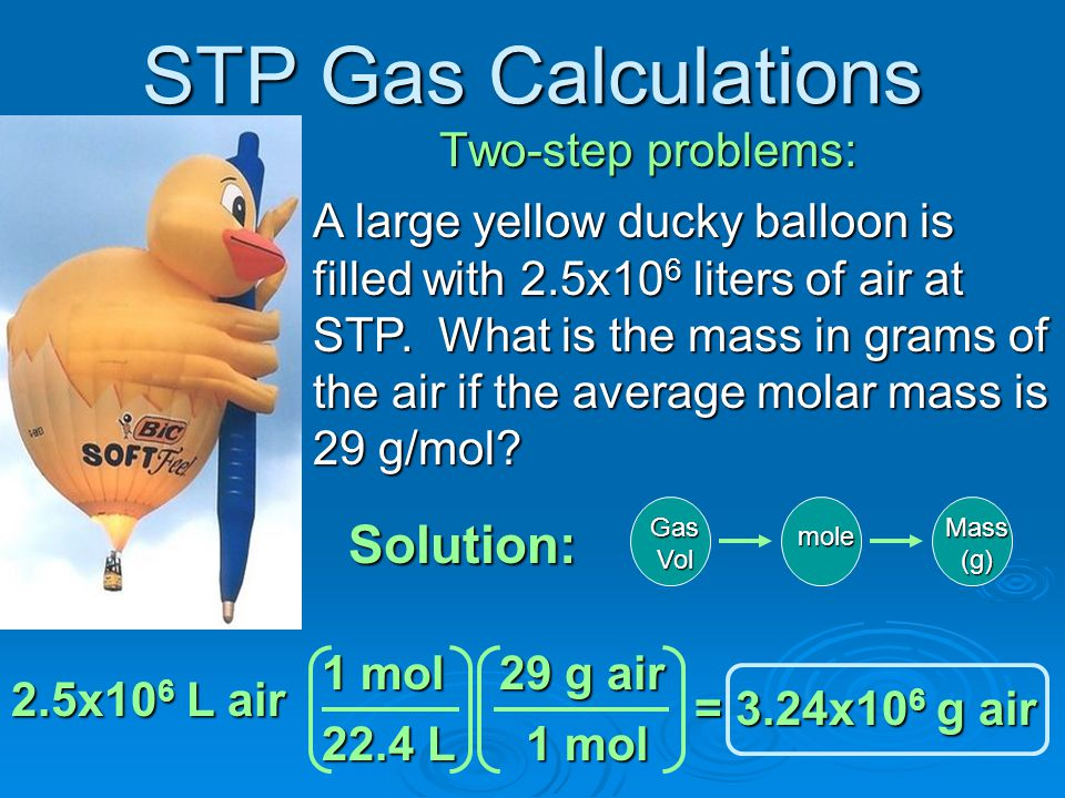 STP Gas Calculations Solution: Two-step problems: