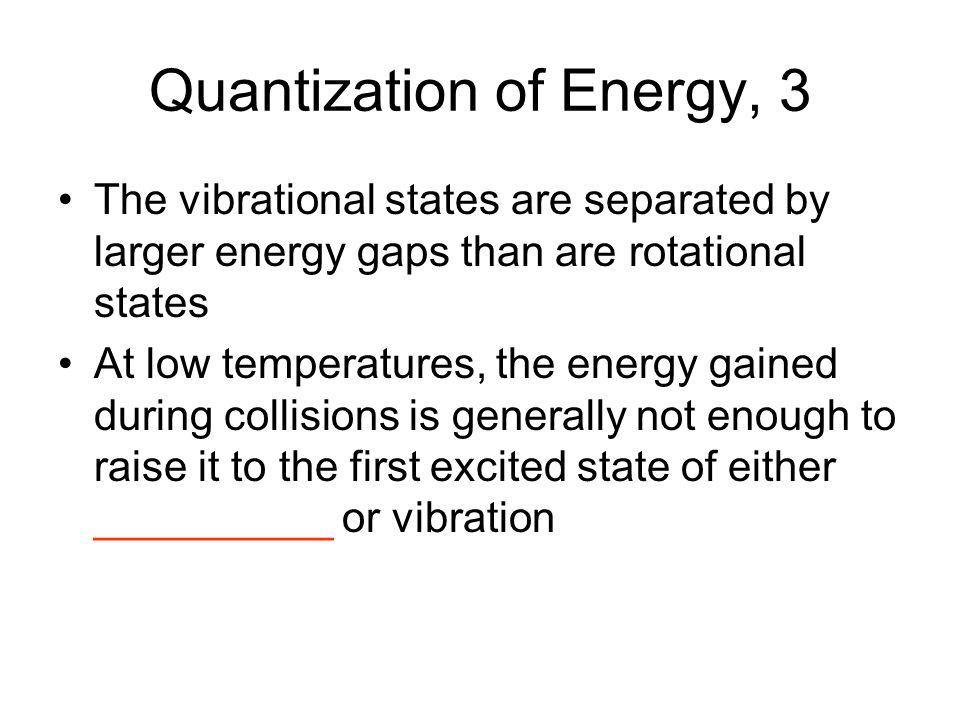 Quantization of Energy, 3