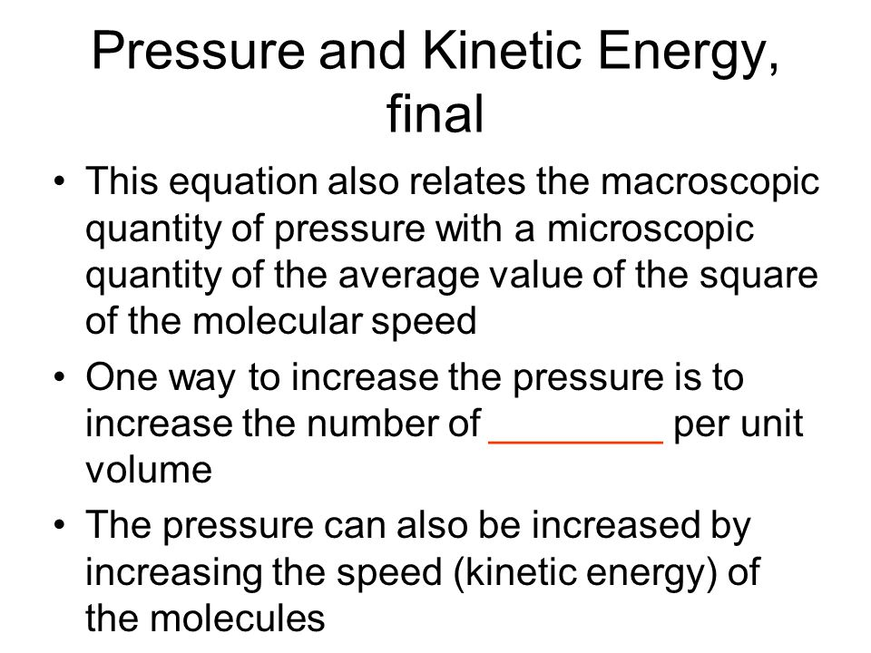 Pressure and Kinetic Energy, final