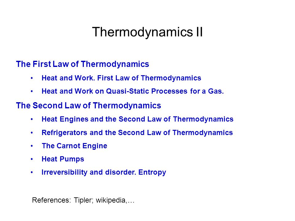 Thermodynamics II The First Law of Thermodynamics