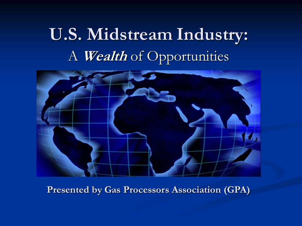 U.S. Midstream Industry: