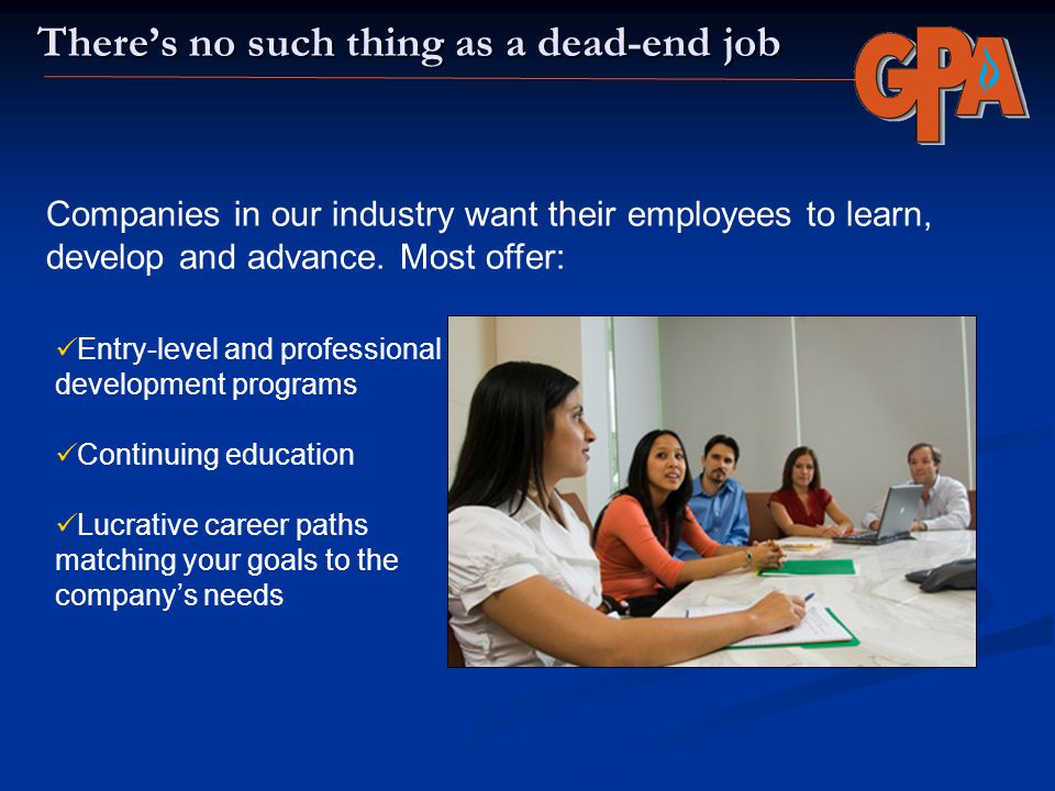 There's no such thing as a dead-end job
